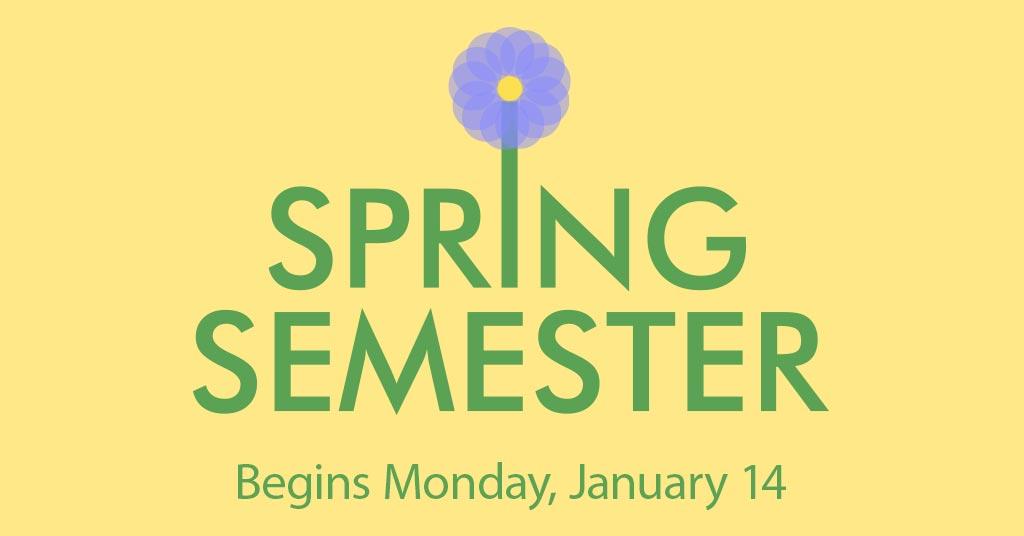Spring 2019 Semester Begins