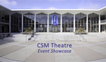 CSM Theatre Event Showcase