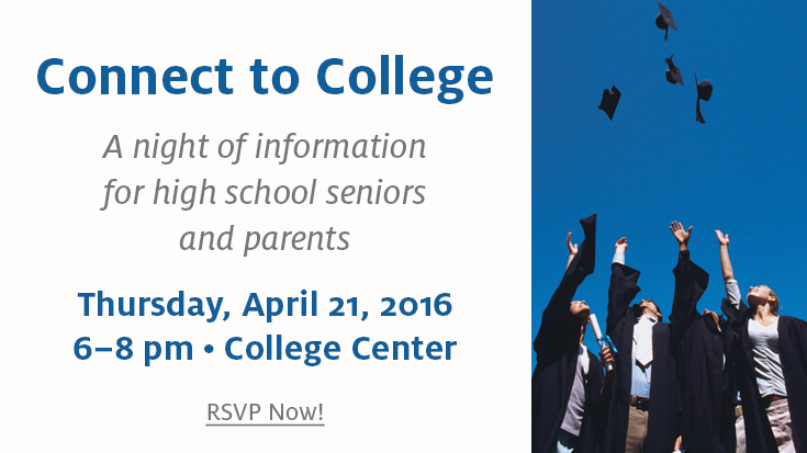 Connect to College - A Night of Information for High School Seniors and Parents