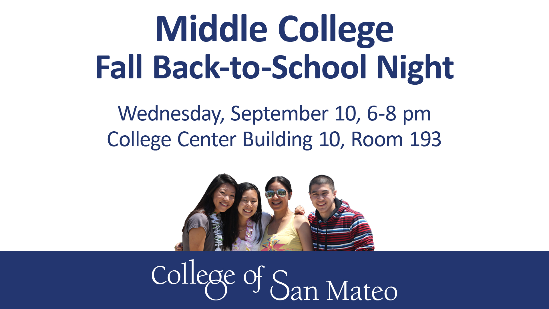 Middle College Fall Back-to-School Night