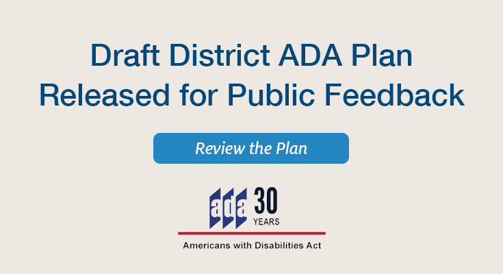 Draft District ADA Plan Released for Public Feedback